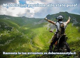 Racconta la tua avventura su Dobermannstyle.it