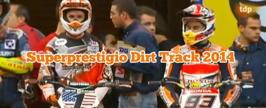 Superprestigio Dirt Track 2014