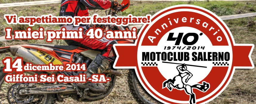 Anniversario Motoclub Salerno 40° anno