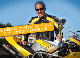 Al Misano Classic week end con Massimo Sanfelice